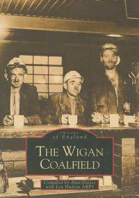 The Wigan Coalfield