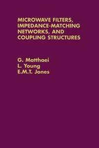 Microwave Filters, Impedance-Matching Networks, and Coupling Structures