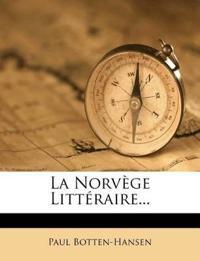 La Norvège Littéraire...