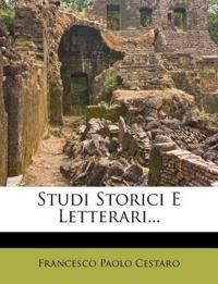 Studi Storici E Letterari...