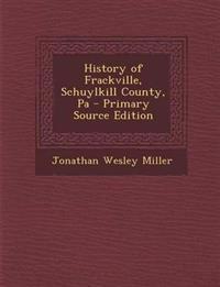 History of Frackville, Schuylkill County, Pa