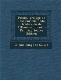 Poesías; prólogo de José Enrique Rodó; traducción de Alfonsina Storni