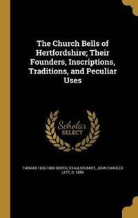 CHURCH BELLS OF HERTFORDSHIRE
