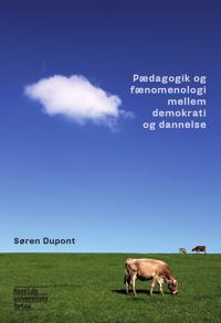 Pædagogik og fænomenologi mellem demokrati og dannelse