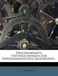 Drachenkämpfe: Untersuchungen zur indogermanischen Sagenkunde.