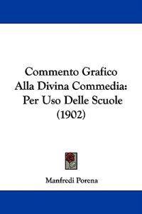 Commento Grafico Alla Divina Commedia