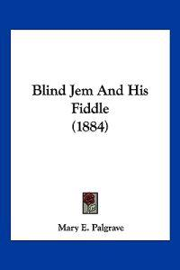 Blind Jem and His Fiddle