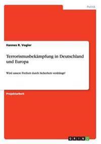 Terrorismusbekampfung in Deutschland und Europa