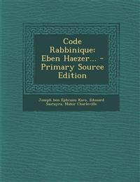 Code Rabbinique: Eben Haezer...