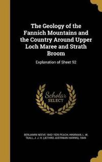 GEOLOGY OF THE FANNICH MOUNTAI