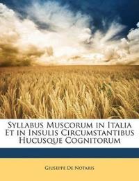 Syllabus Muscorum in Italia Et in Insulis Circumstantibus Hucusque Cognitorum