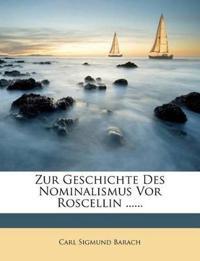 Zur Geschichte Des Nominalismus Vor Roscellin ......