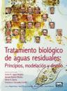 Tratamiento biológico de aguas residuales / Biological Treatment of Waste Water