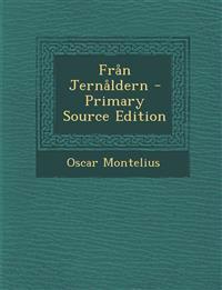 Fran Jernaldern - Primary Source Edition