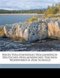 Neues vollstaendiges hollaendisch-deutsches und Deutsch-hollaendisches Taschen-Woerterbuch zum Schulgebrauch. I. Teil. Vierte Auflage.