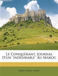 """Le conquérant, journal d'un """"indésirable"""" au Maroc"""