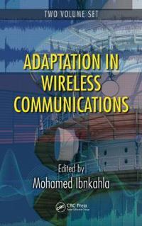 Adaptation in Wireless Communications