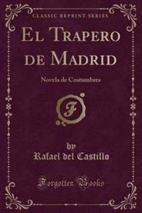 El Trapero de Madrid