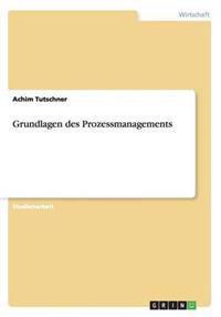 Grundlagen Des Prozessmanagements