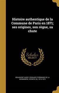 FRE-HISTOIRE AUTHENTIQUE DE LA