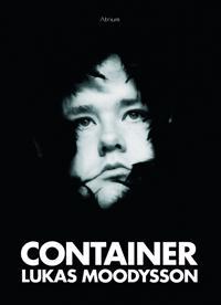 Container - Lukas Moodysson pdf epub
