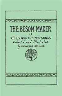 The Besom Maker and Other Country Folk Songs