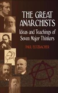 Great Anarchists