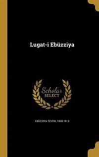 TUR-LUGAT-I EBUZZIYA