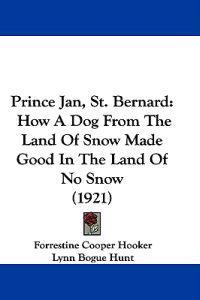 Prince Jan, St. Bernard