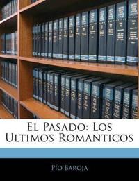 El Pasado: Los Ultimos Romanticos