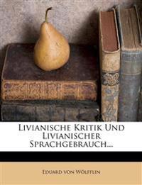 Livianische Kritik Und Livianischer Sprachgebrauch...