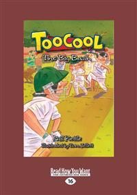 Toocool: The Big Bash (Large Print 16pt)