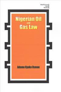 Nigerian Oil and Gas Industry