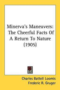 Minerva's Maneuvers
