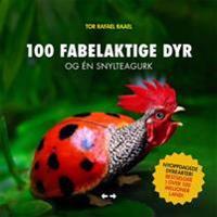 100 fabelaktige dyr og én snylteagurk