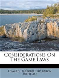 Considerations On The Game Laws