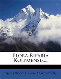 Flora Riparia Kolymensis...