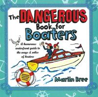 The Dangerous Book for Boaters