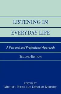Listening in Everyday Life