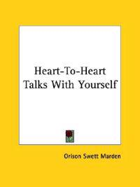 Heart-to-heart Talks With Yourself