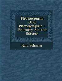 Photochemie Und Photographie