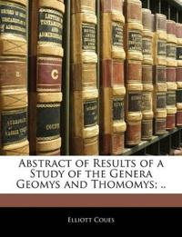 Abstract of Results of a Study of the Genera Geomys and Thomomys; ..
