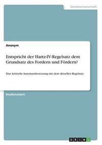 Entspricht der Hartz-IV-Regelsatz dem Grundsatz des Fordern und Fördern?