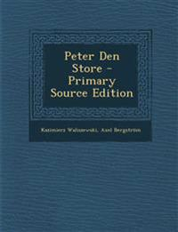 Peter Den Store - Primary Source Edition