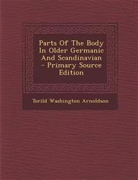 Parts of the Body in Older Germanic and Scandinavian