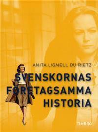 Svenskornas företagsamma historia