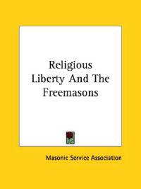 Religious Liberty and the Freemasons