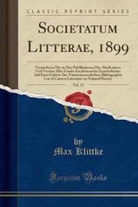Societatum Litterae, 1899, Vol. 13