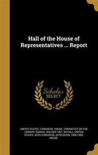 HALL OF THE HOUSE OF REPRESENT