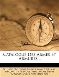 Catalogue Des Armes Et Armures...